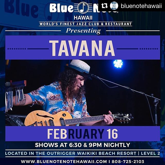 #Repost @bluenotehawaii with @repostapp・・・Tavana will be back on our stage on February 16th with two shows! #bluenotehawaii #bluenote #808tonight - from Instagram