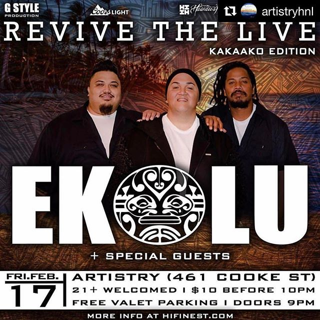 #Repost @artistryhnl ・・・2.17.17- EKOLU LIVE! Experience REVIVE THE LIVE this Friday. Also featuring performances by: @alii_kane_music & @cityboysmusic - 461 Cooke St | 10pm - 2am - Hifinest.com for more information. @hawaiisfinestclothing @micahgstyle @ekolumusic #808tonight - from Instagram